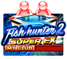 Slotxo Fish Hunter 2 EX-My Club